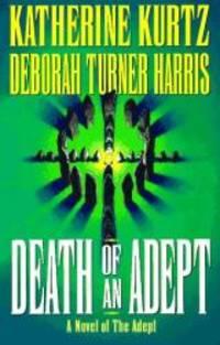 Adept: Death of an Adept