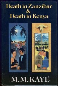 DEATH IN ZANZIBAR AND DEATH IN KENYA, Kaye, M. M.