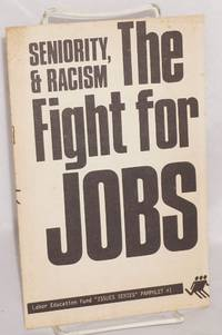 image of Seniority and racism, the fight for jobs