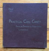 Practical Cake Craft by Lincoln Chowen - Hardcover - from Beth's Books (SKU: VC0026)