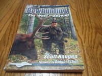 Bowhunting: The West & Beyond