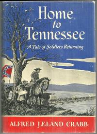 HOME TO TENNESSEE A Tale of Soldiers Returning