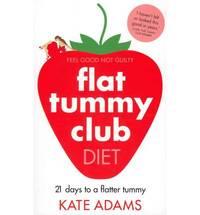 The Flat Tummy Club Diet