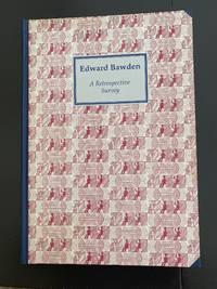 Edward Bawden A Retrospective Survey : Scarce Casebound Edition Signed By Edward Bawden