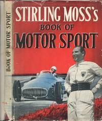Stiling Moss's Book of Motor Sport
