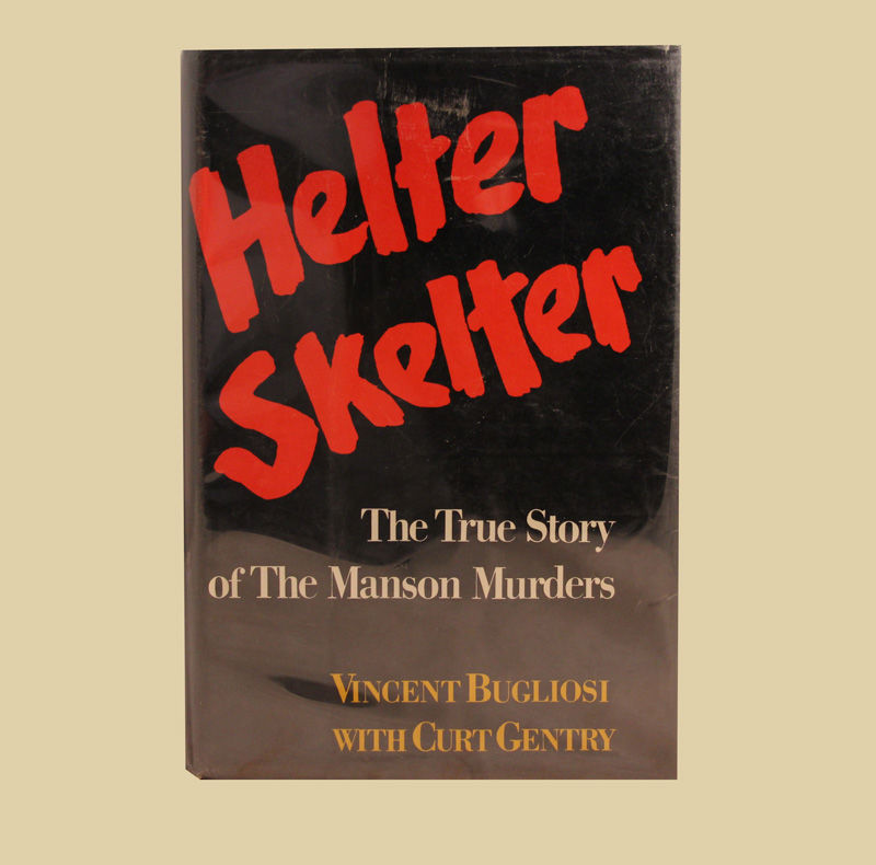 Helter Skelter: The True Story of the Manson Murders by Vincent