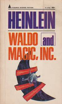 Waldo and Magic, Inc. (Pyramid Science Fiction X-1758)
