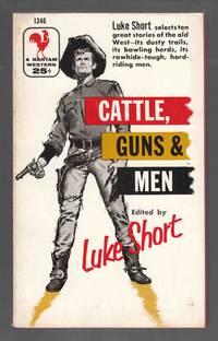 Cattle, Guns & Men