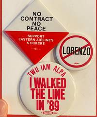 image of [Three pinback buttons from Eastern Airlines labor disputes]