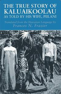 The True Story of Kaluaikoolau