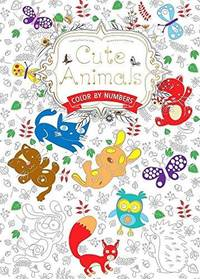 Cute Animals: Color by Numbers (Hobbies and Craft)