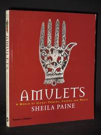 Amulets: A World of Secret Powers, Charms and Magic [SIGNED]