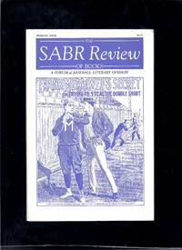 Sabr Review Of Books: A Forum Of Baseball Literary Opinion (Volume 1)
