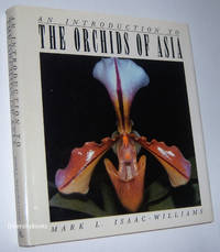 AN INTRODUCTION TO THE ORCHIDS OF ASIA