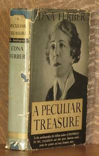 A PECULIAR TREASURE by Edna Ferber - First edition - 1939 - from Andre Strong Bookseller and Biblio.com