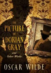 image of The Picture of Dorian Gray & Other Works