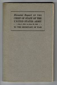 Biennial report of the Chief of Staff of the United States Army July 1, 1939 to June 30, 1941