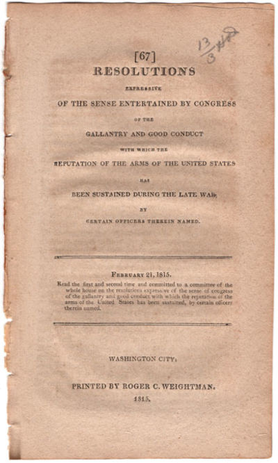 Washington City: Pr. by Roger C. Weightman, 1815. 8vo. 4 pp. Read the first and second time and comm...