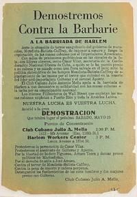 image of Demostremos contra la barbarie / A la barriada de Harlem [handbill]