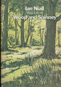 Wild Life of Wood and Spinney