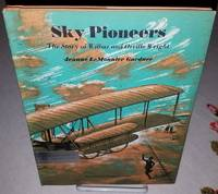 image of SKY PIONEERS The Story of Wilbur and Orville Wright