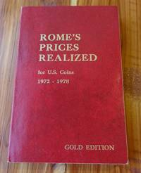 Rome's Prices Realized for U.S. Coins 1972-1978: Gold Edition