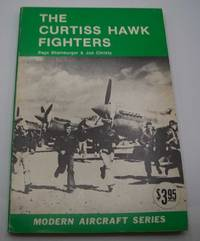 image of The Curtiss Hawk Fighters (Modern Aircraft Series)