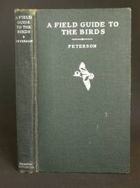 image of A Field Guide to the Birds: Giving Field Marks of All Species Found in Eastern North America