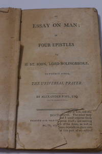 Essay on Man; in Four Epistles to H. St. John, Lord Bolingbroke.