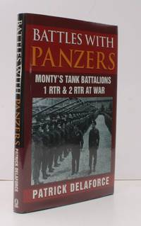 Battles with Panzers: Monty's Tank Battalions. 1 RTR  and 2 RTR at War. SIGNED BY THE AUTHOR