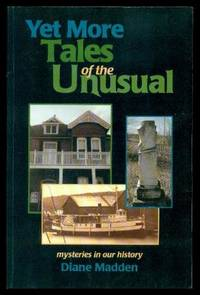 YET MORE TALES OF THE UNUSUAL