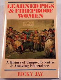 image of Learned Pigs and Fireproof Women