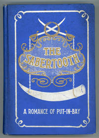 THE SABERTOOTH: A ROMANCE OF PUT-IN-BAY ..