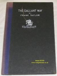 The Gallant Way
