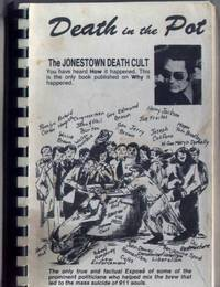 DEATH IN THE POT: The Jonestown Death Cult by  Charles W Doughty - Paperback - 1st edition - 1979 - from ArchersBooks.com (SKU: 10858)