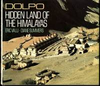 Dolpo: Hidden Land of the Himalayas by  Diane  Eric; Summers - Hardcover - 1988-03-01 - from Mark Lavendier, Bookseller (SKU: SKU1025719)