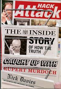 image of Hack Attack: The Inside Story Of How The Truth Caught Up With Rupert Murdoch