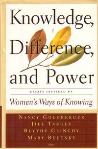 image of Knowledge, Differences, And Power Essays Inspired by Women's Ways of  Knowing