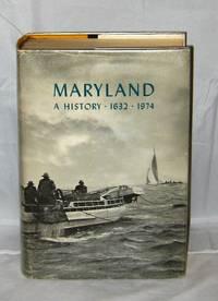 Maryland:  A History 1632-1974