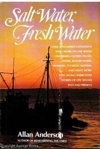 Salt Water, Fresh Water