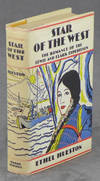 Star of the West: The Romance of the Lewis and Clark Expedition