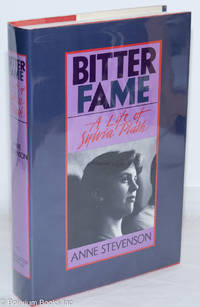 image of Bitter Fame: a life of Sylvia Plath