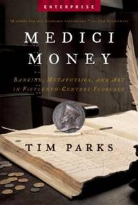 image of Medici Money : Banking Metaphysics and Art in Fifteenth Century Florence
