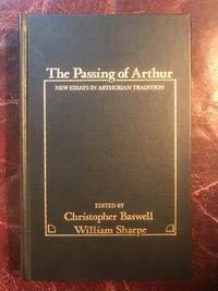 The Passing of Arthur New Essays in the Arthurian Tradition (Garland Reference Library of the Humanities)