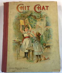Chit Chat: Stories of Adventure, History, Travel, Biography and Home Life. Chit Chat Series