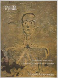 Derrière le miroir, numéro 233, mars 1979 : Giacometti - Autre heure, autres traces..., les murs de l'atelier et de la chambre