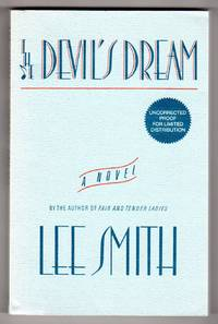 The Devil\'s Dream - A Novel [COLLECTIBLE UNCORRECTED PROOF COPY]