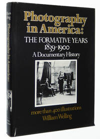 Photography in America: The Formative Years 1839-1900, A Documentary History