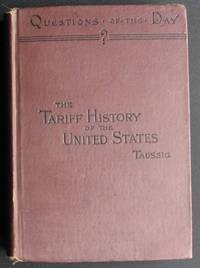 The Tariff History of the United States. A Series of Essays.