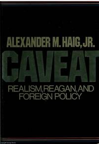 image of Caveat Realism, Reagan, and Foreign Policy